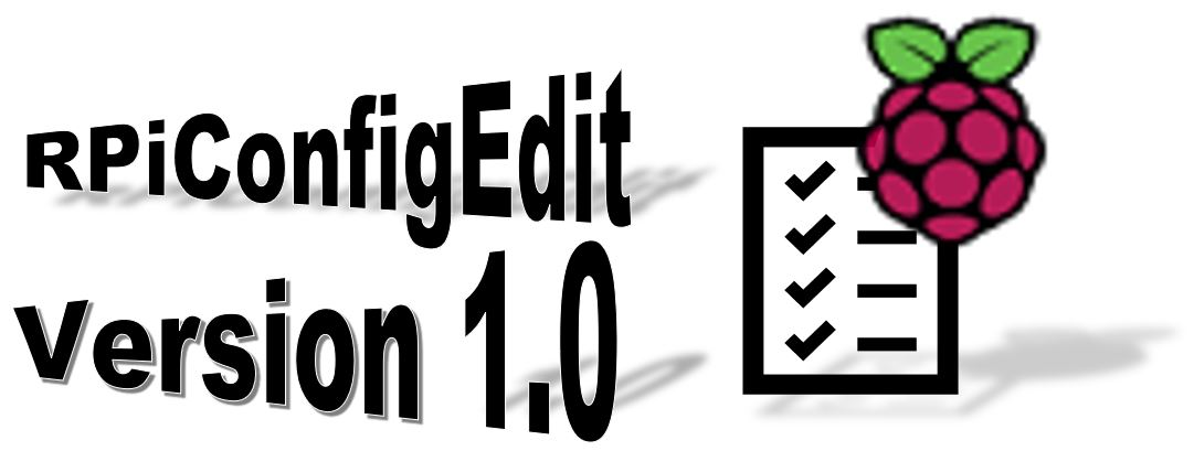 RPiConfigEdit Version 1.0